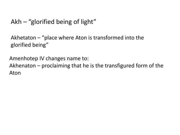 """Akh – """"glorified being of light"""""""