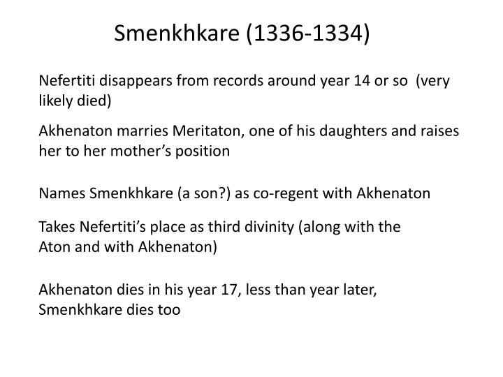 Smenkhkare (1336-1334)