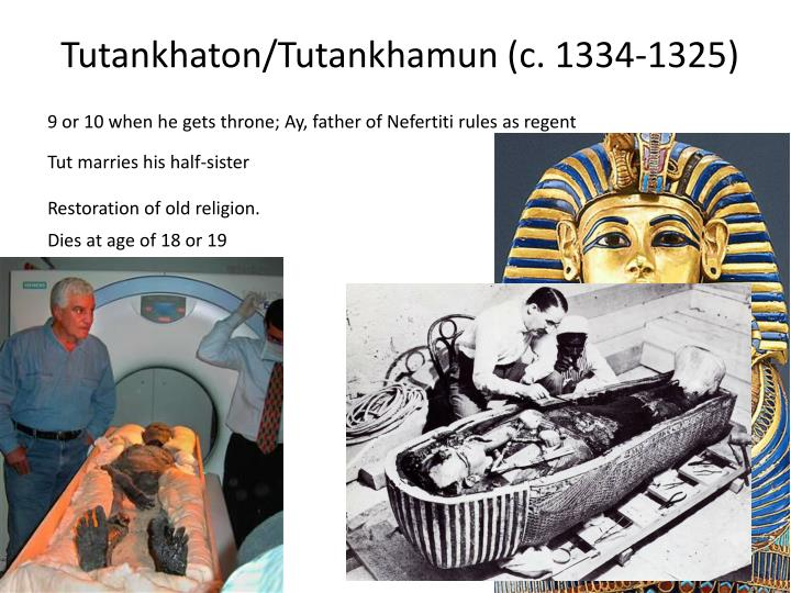 Tutankhaton/Tutankhamun (c. 1334-1325)