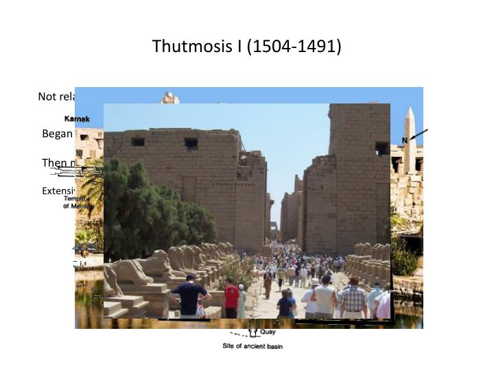 Thutmosis I (1504-1491)