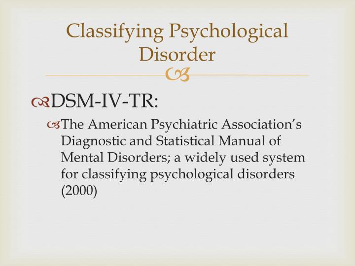 Classifying Psychological Disorder