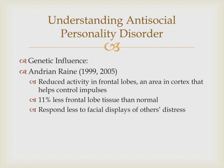 Understanding Antisocial Personality Disorder