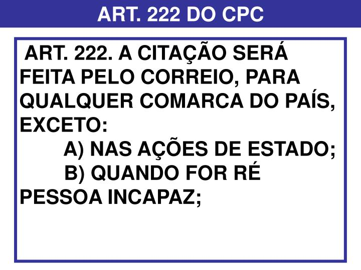 ART. 222 DO CPC