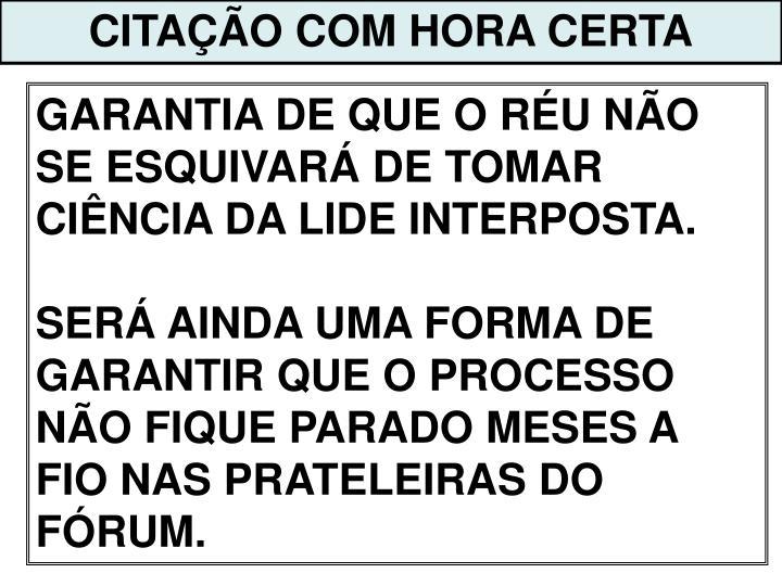 CITAÇÃO COM HORA CERTA