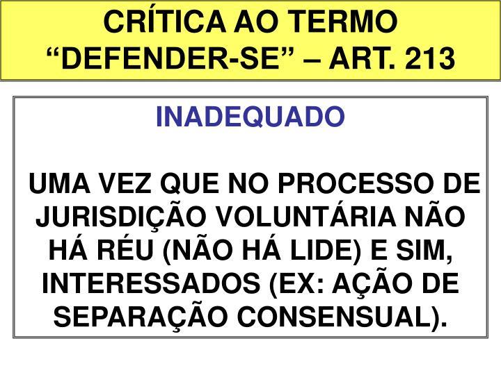 """CRÍTICA AO TERMO """"DEFENDER-SE"""" – ART. 213"""