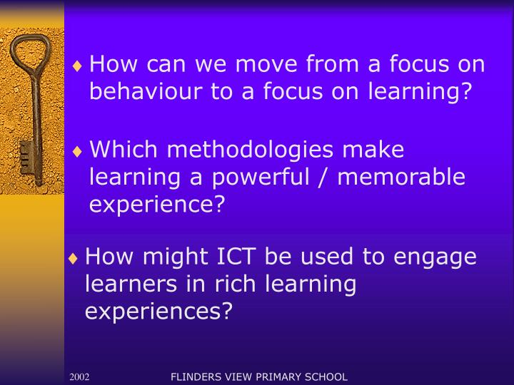 How can we move from a focus on behaviour to a focus on learning?