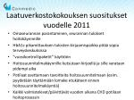 laatuverkostokokouksen suositukset vuodelle 2011