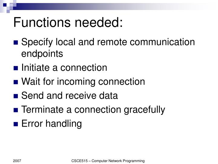 Functions needed:
