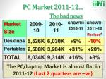 pc market 2011 12 the bad news