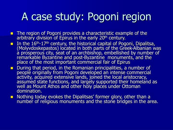 A case study: Pogoni region