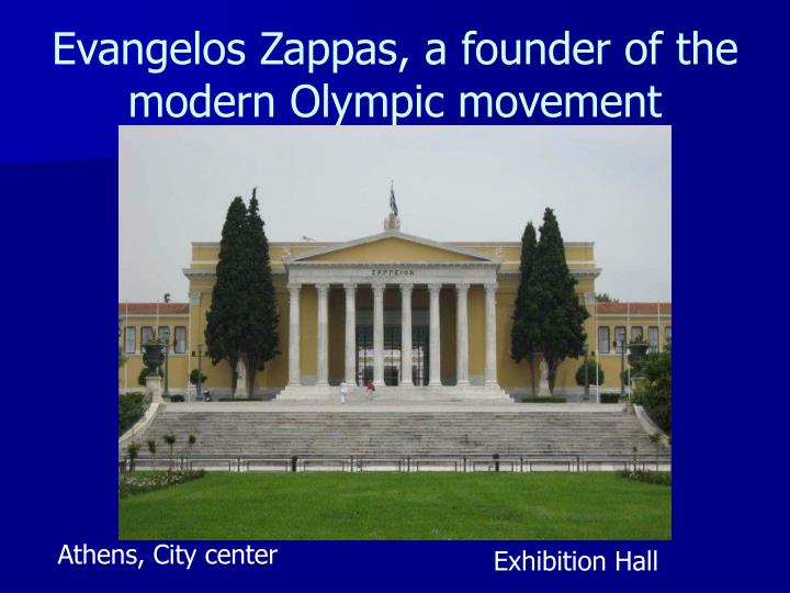 Evangelos Zappas, a founder of the modern Olympic movement