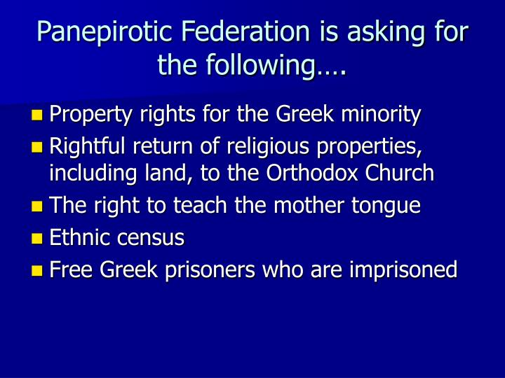 Panepirotic federation is asking for the following