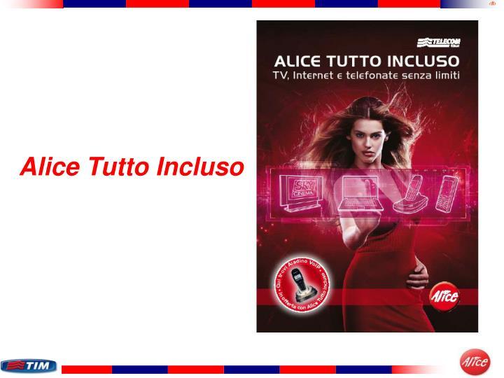 Alice Tutto Incluso