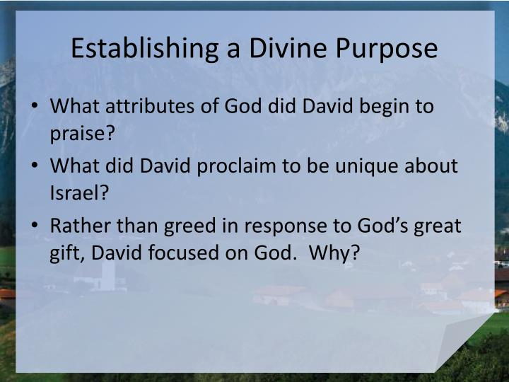 Establishing a Divine Purpose