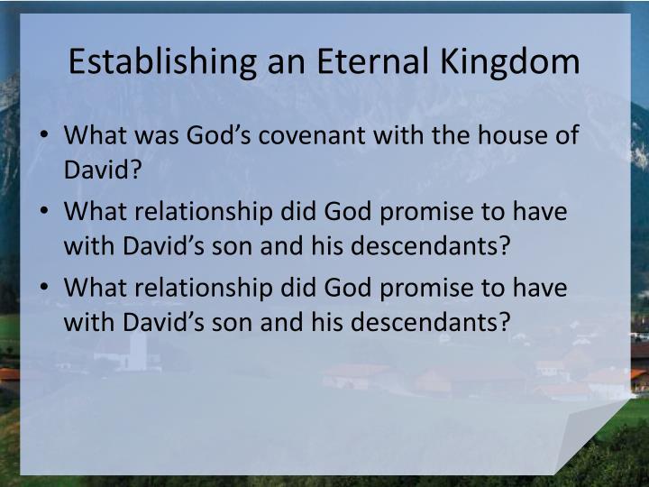 Establishing an Eternal Kingdom