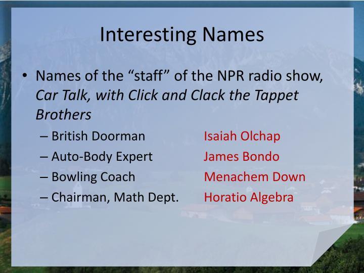 Interesting names