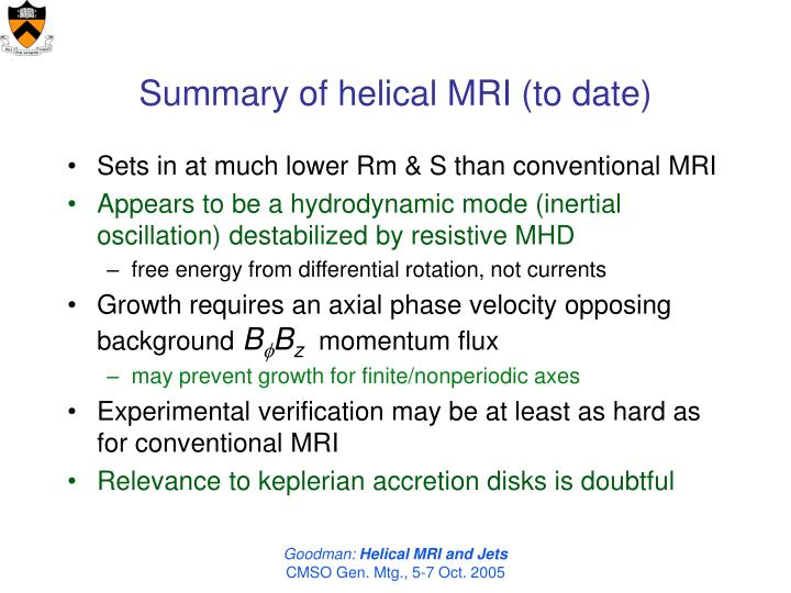 Summary of helical MRI (to date)