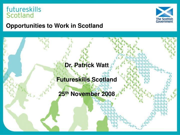 Opportunities to Work in Scotland