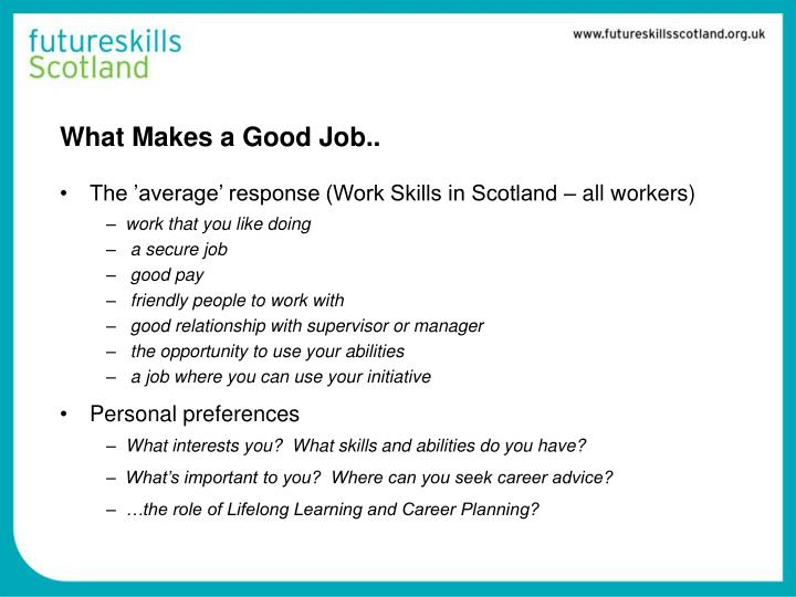 What Makes a Good Job..