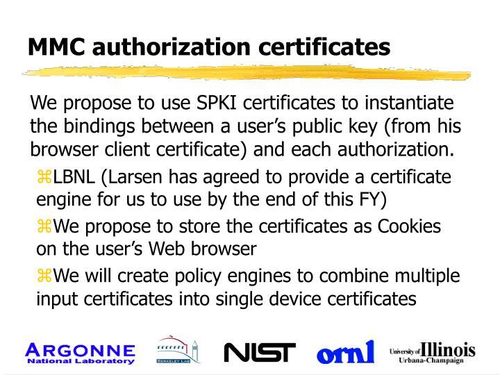 MMC authorization certificates