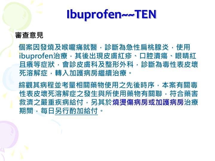 Ibuprofen~~TEN