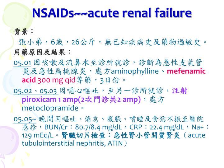 NSAIDs~~acute renal failure
