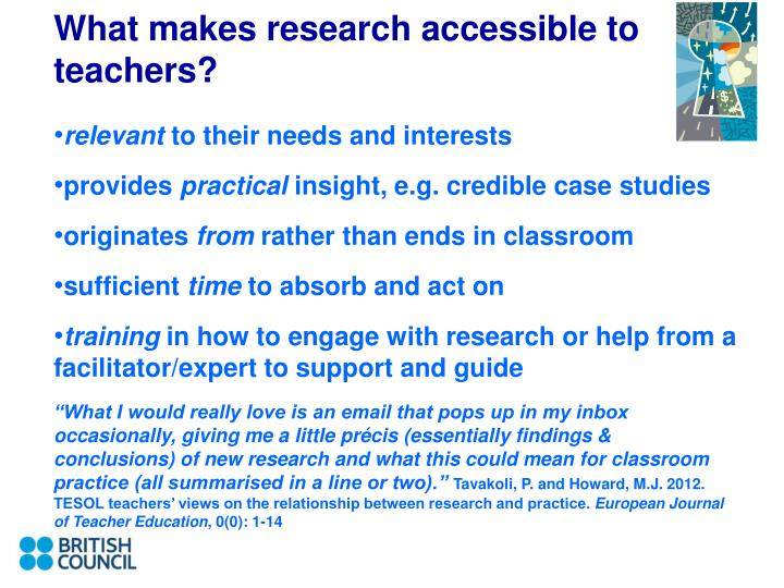 What makes research accessible to teachers?