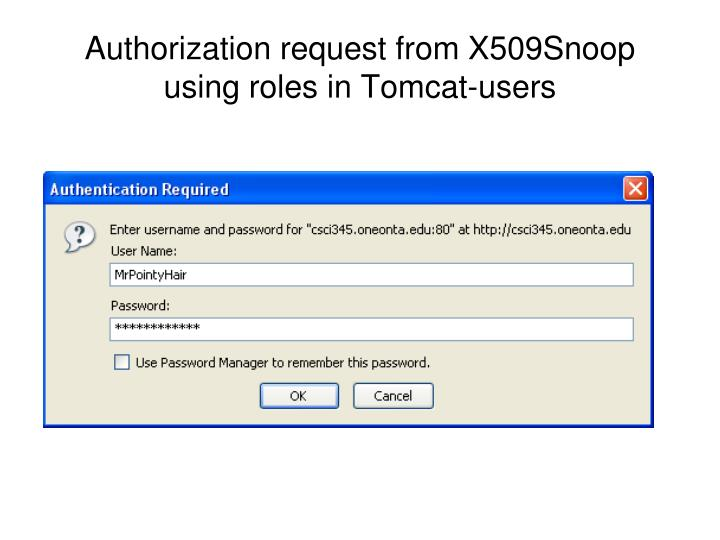 Authorization request from X509Snoop using roles in Tomcat-users