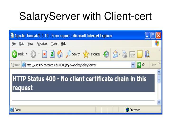 SalaryServer with Client-cert