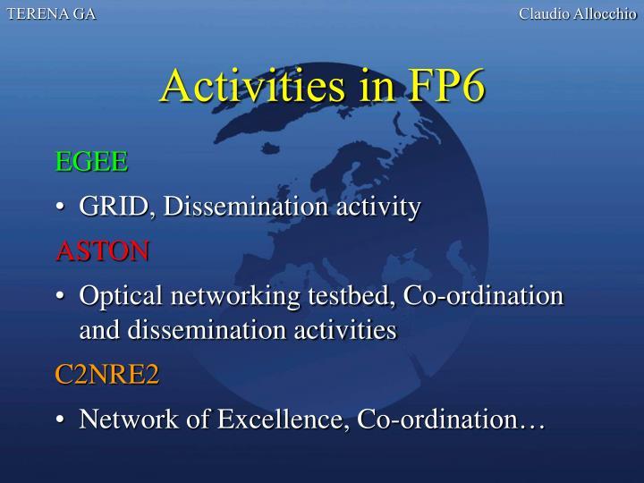 Activities in FP6