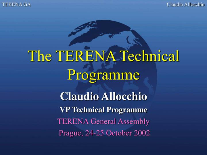 The terena technical programme