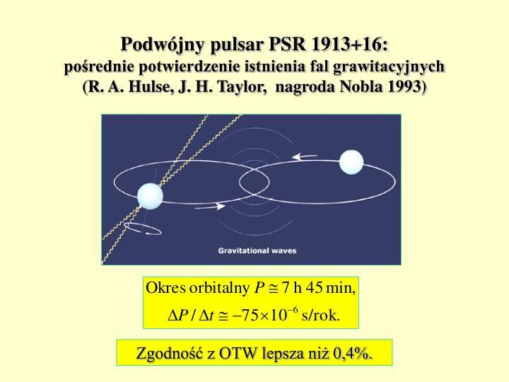 Podwójny pulsar PSR 1913+16:
