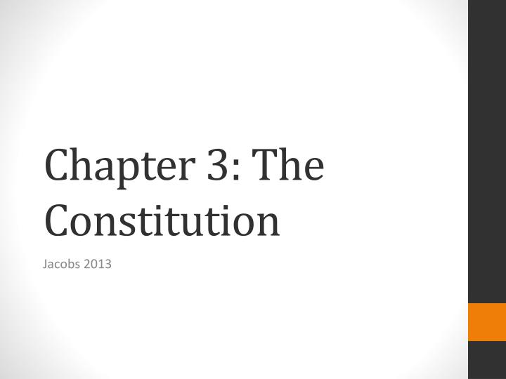 chapter 3 the constitution n.