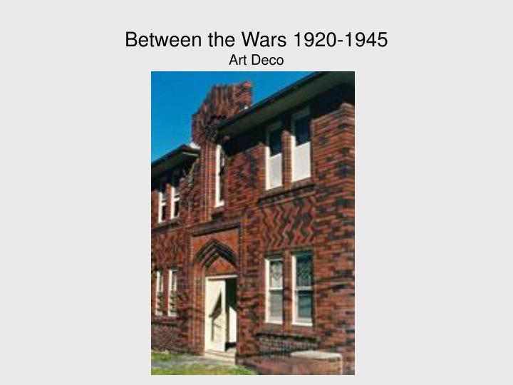 Between the Wars 1920-1945