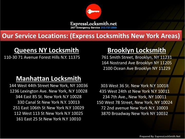 Our Service Locations: (Express Locksmiths New York Areas)