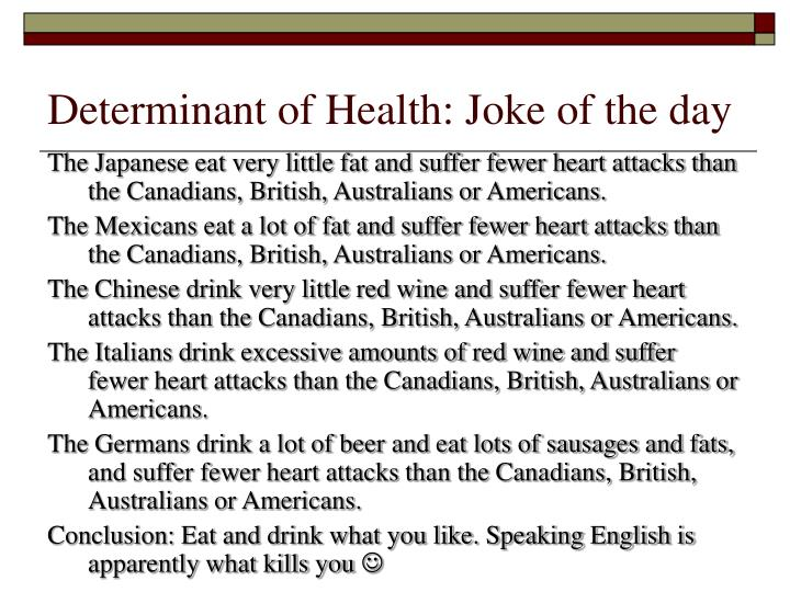 Determinant of Health: Joke of the day