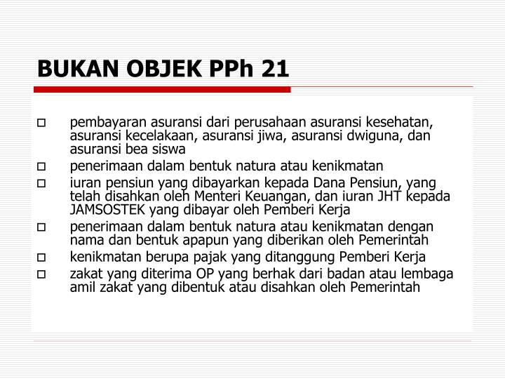 BUKAN OBJEK PPh 21