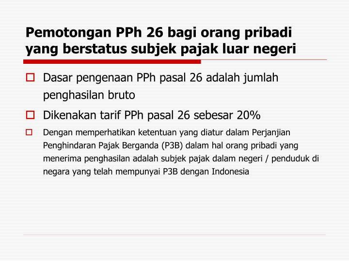 Pemotongan PPh 26 bagi orang pribadi yang berstatus subjek pajak luar negeri