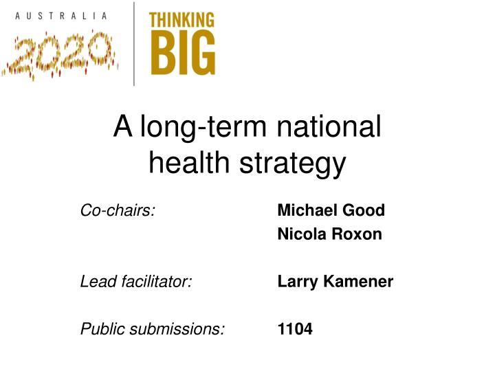 A long-term national