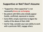 supportive or not don t assume