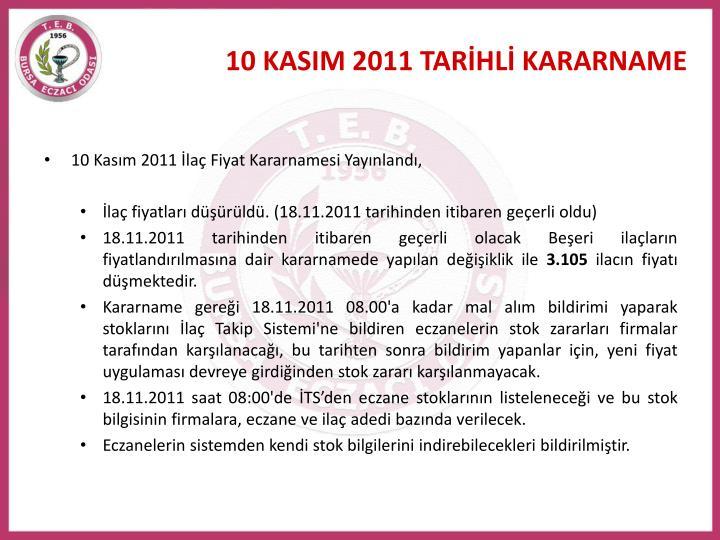 10 KASIM 2011 TARİHLİ KARARNAME