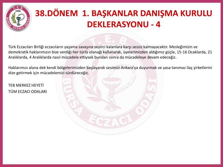 38.DÖNEM  1. BAŞKANLAR DANIŞMA KURULU DEKLERASYONU - 4