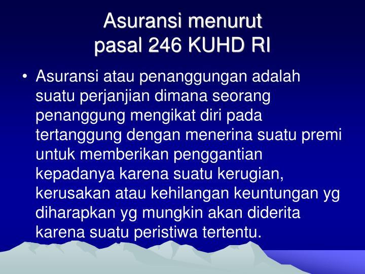 Asuransi menurut pasal 246 kuhd ri