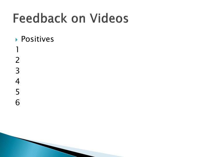 Feedback on Videos