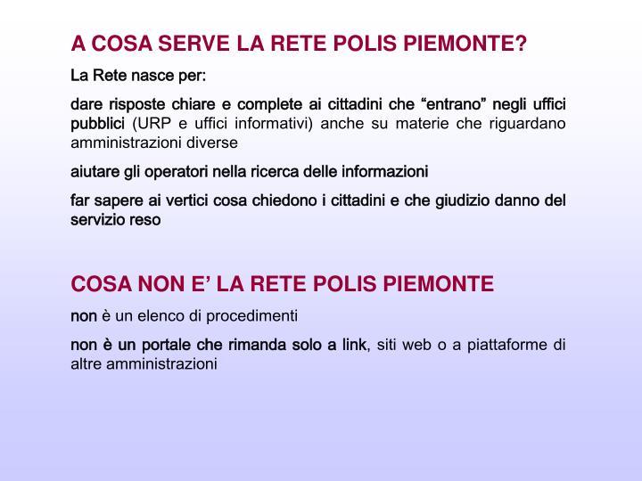 A COSA SERVE LA RETE POLIS PIEMONTE?