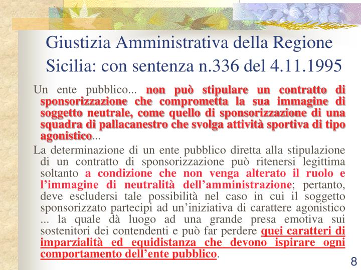 Giustizia Amministrativa della Regione Sicilia: con sentenza n.336 del 4.11.1995