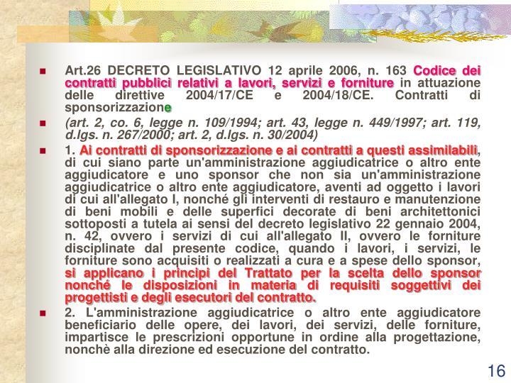 Art.26 DECRETO LEGISLATIVO 12 aprile 2006, n. 163