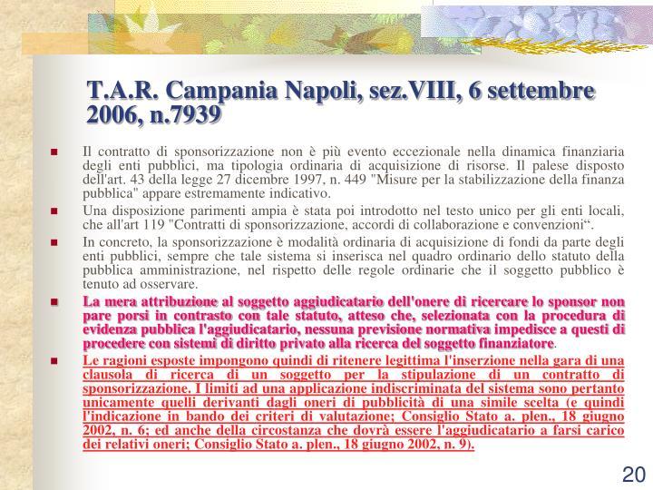 T.A.R. Campania Napoli, sez.VIII, 6 settembre 2006, n.7939