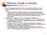 delivery locale e remoto