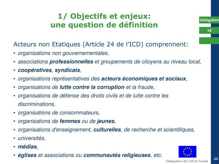 1/ Objectifs et enjeux: